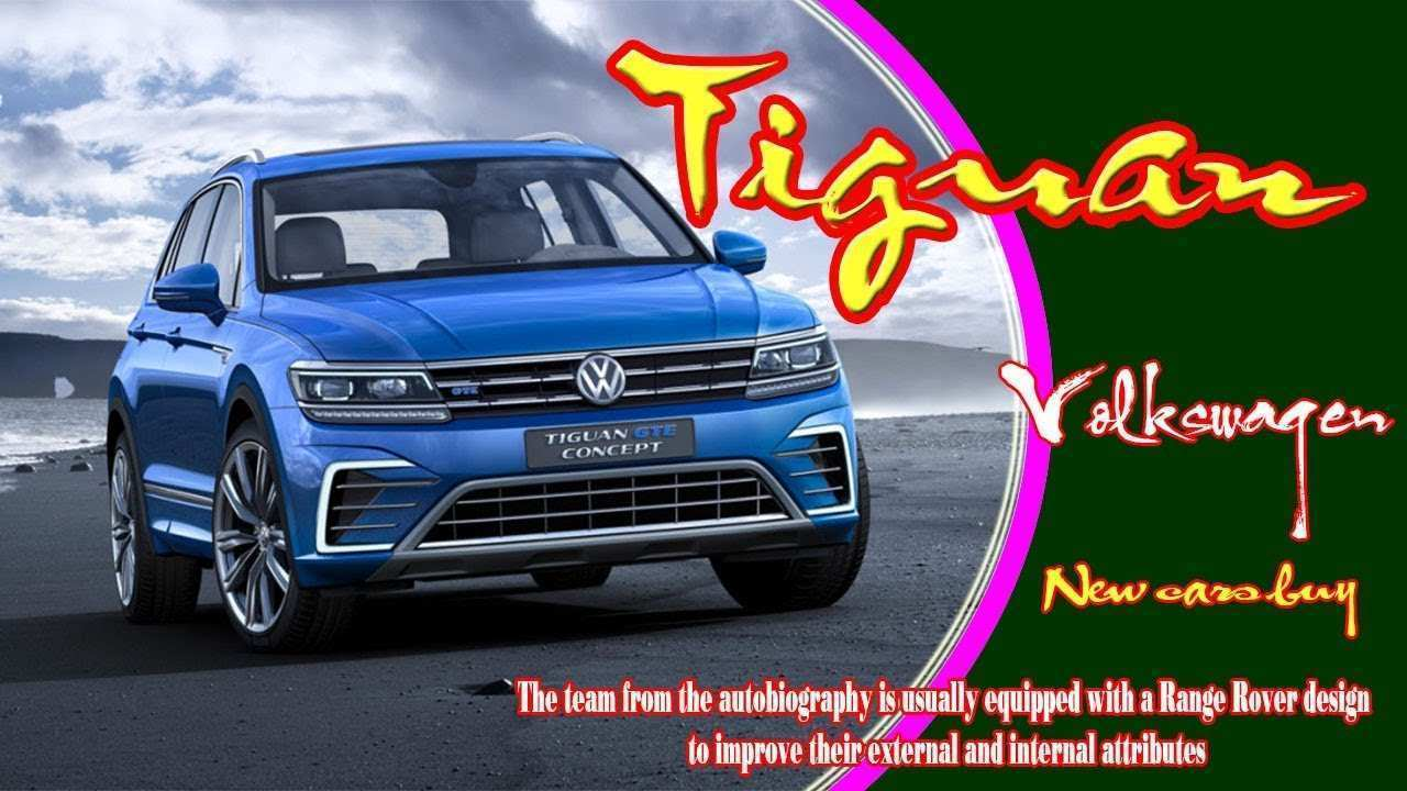 54 Concept of 2020 Volkswagen Tiguan Pictures by 2020 Volkswagen Tiguan