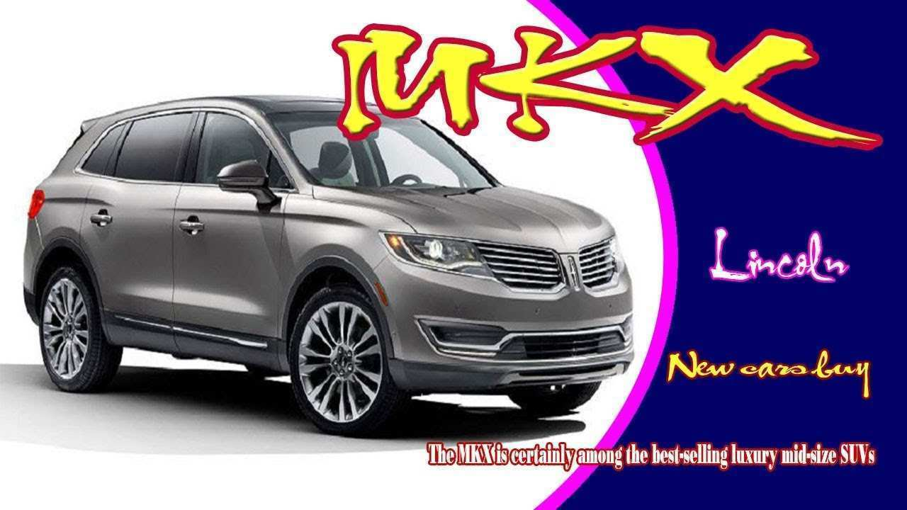 56 Best Review 2020 Lincoln MKX Research New with 2020 Lincoln MKX