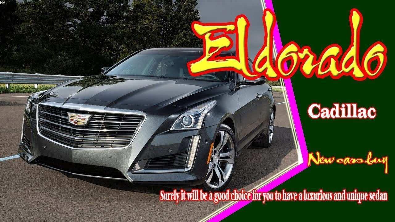 79 All New 2020 Cadillac Eldorado Performance and New Engine with 2020 Cadillac Eldorado