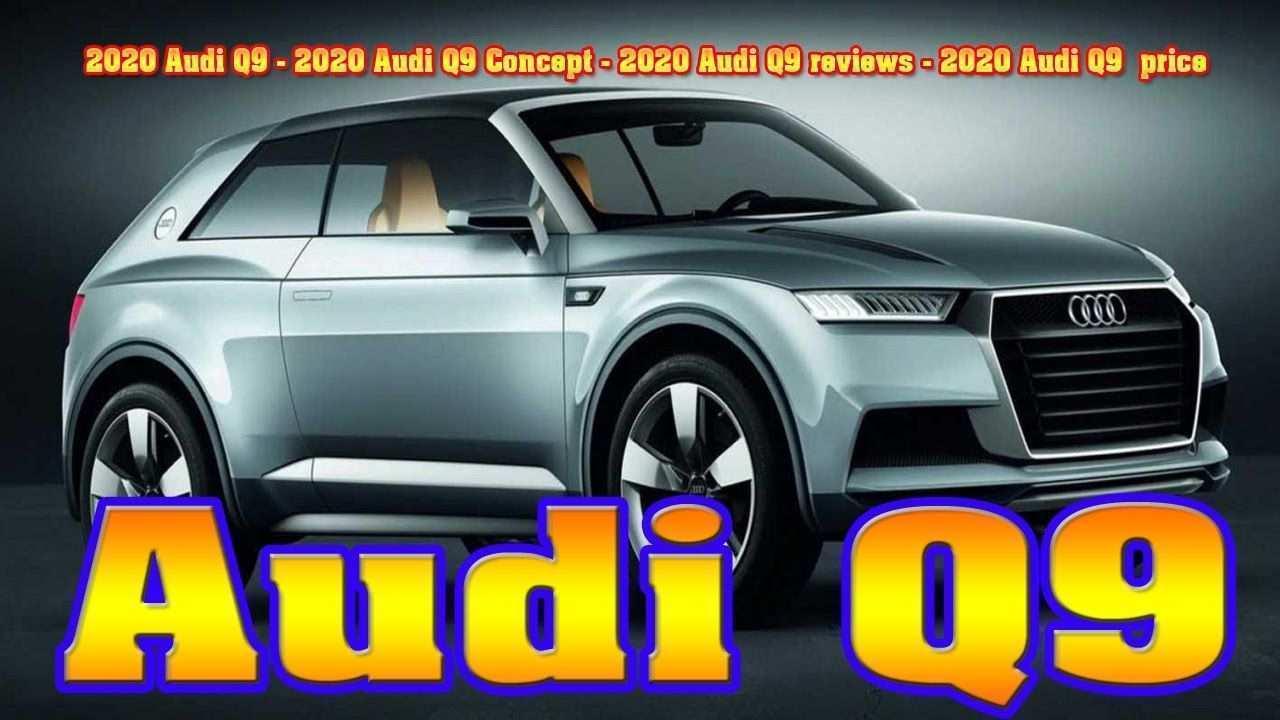 82 New 2020 Audi Q9 Model by 2020 Audi Q9