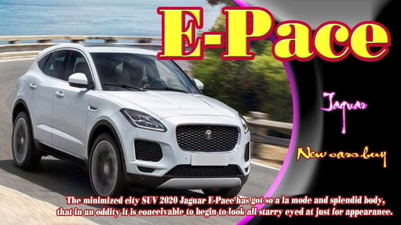 97 The Jaguar E Pace 2020 New Concept Ratings by Jaguar E Pace 2020 New Concept