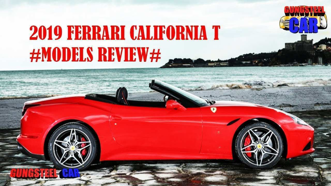 30 Best Review 2019 Ferrari California Price Performance and New Engine with 2019 Ferrari California Price
