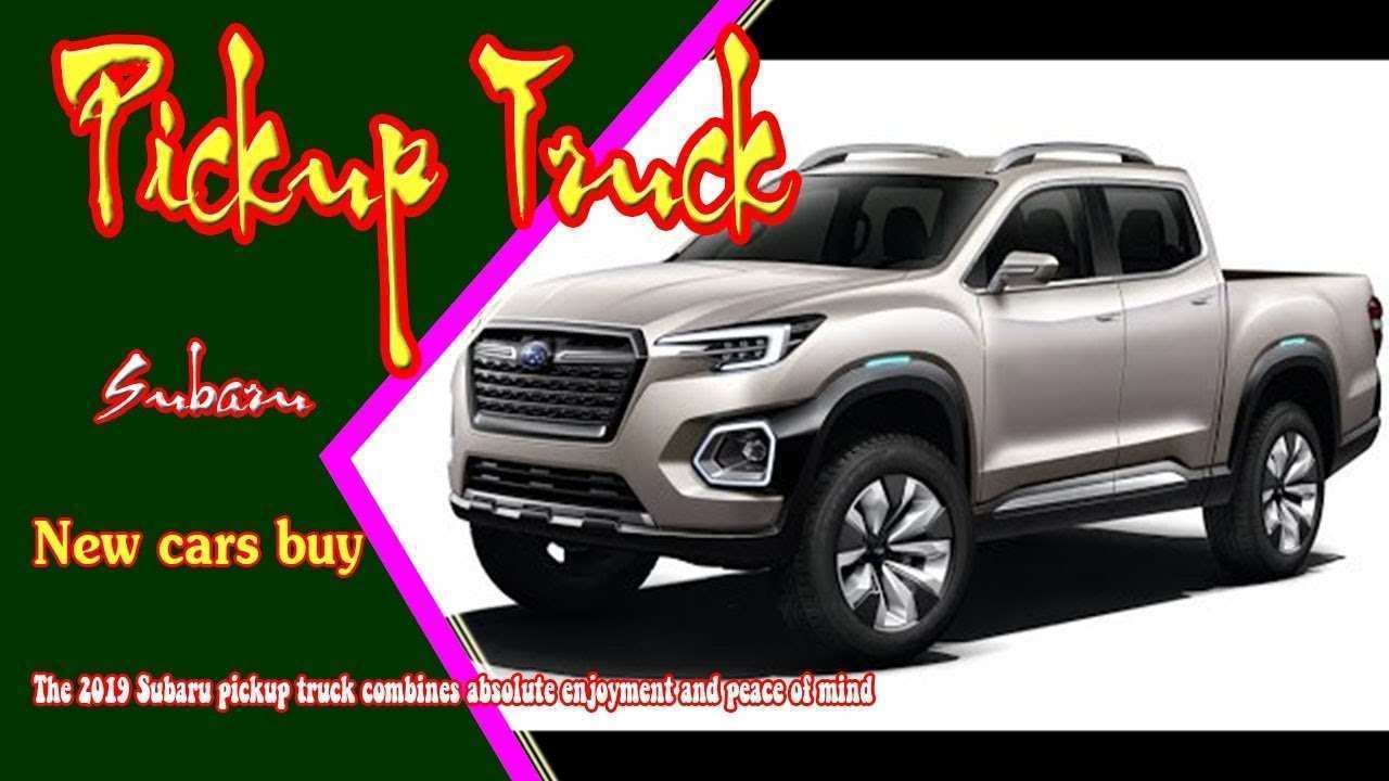 33 The 2019 Subaru Pickup Truck Performance for 2019 Subaru Pickup Truck