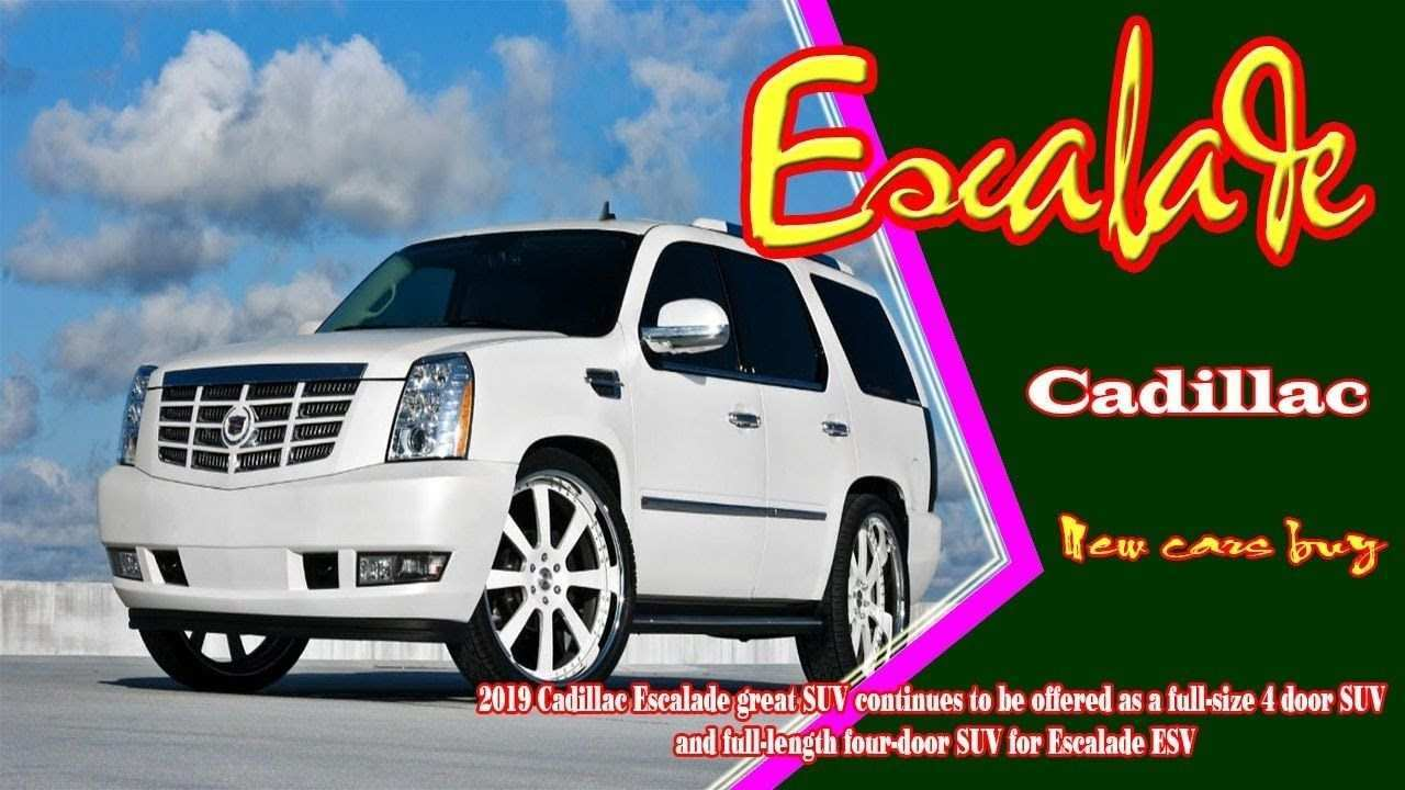 37 Great 2019 Cadillac Escalade Concept Performance with 2019 Cadillac Escalade Concept