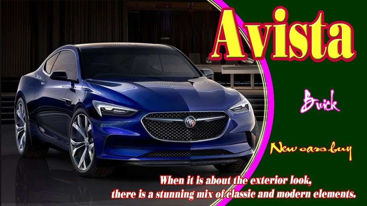 40 Best Review 2020 Buick Avista Review with 2020 Buick Avista
