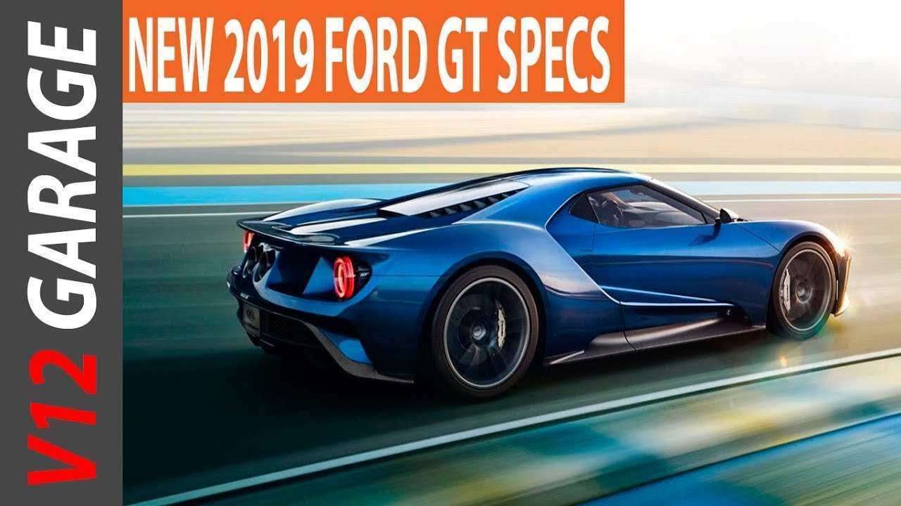 53 Gallery of 2019 Ford Gt Specs Review for 2019 Ford Gt Specs