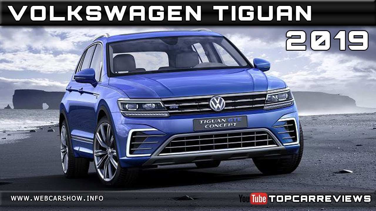66 All New 2019 Volkswagen Tiguan Review Spy Shoot with 2019 Volkswagen Tiguan Review