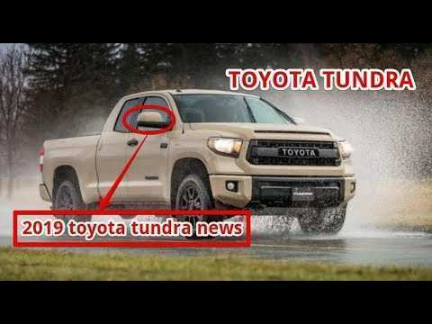 69 New 2019 Toyota Tundra News Pricing for 2019 Toyota Tundra News
