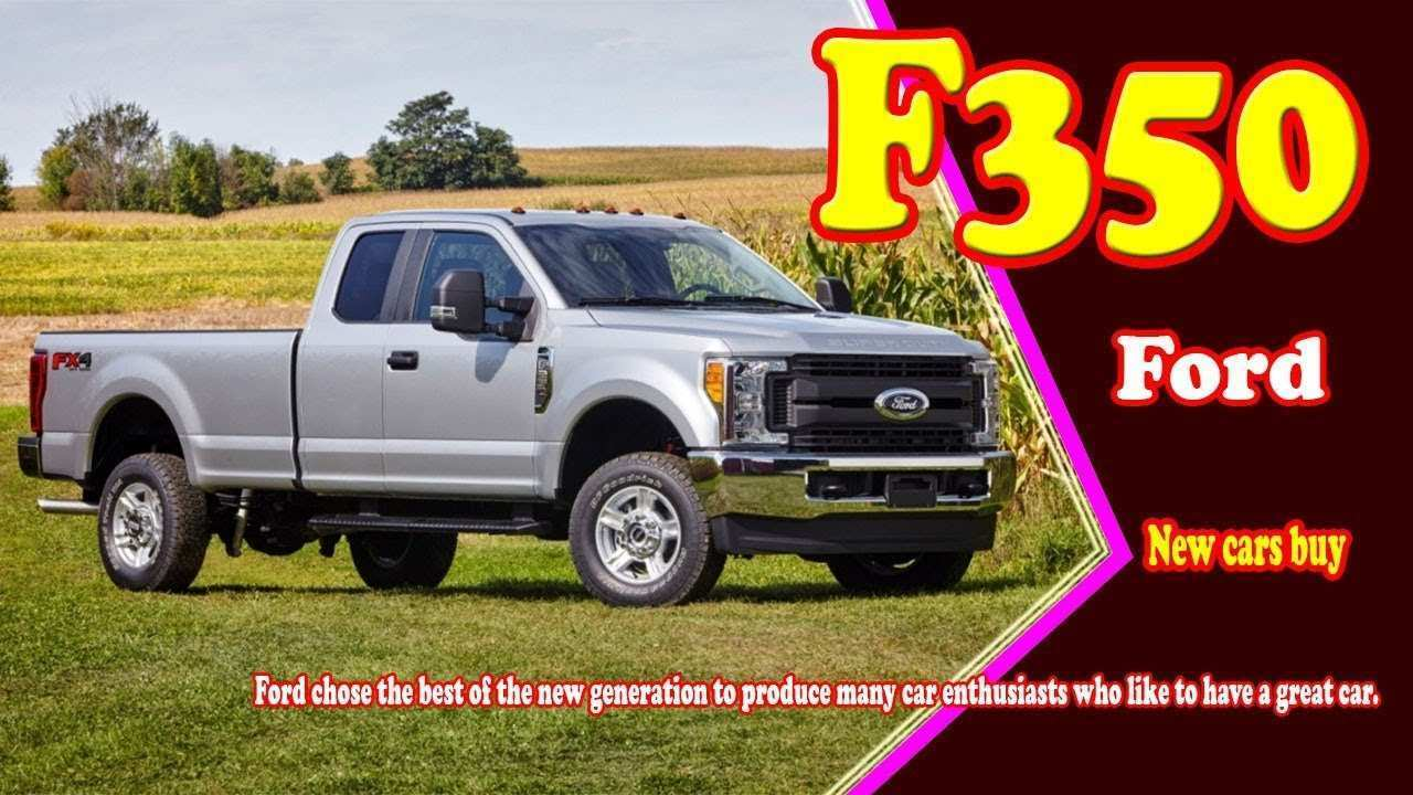 75 The 2019 Ford 3500 Spesification with 2019 Ford 3500
