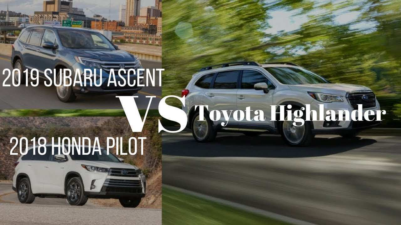 80 Concept of 2019 Subaru Ascent Vs Honda Pilot Vs Toyota Highlander Price and Review for 2019 Subaru Ascent Vs Honda Pilot Vs Toyota Highlander
