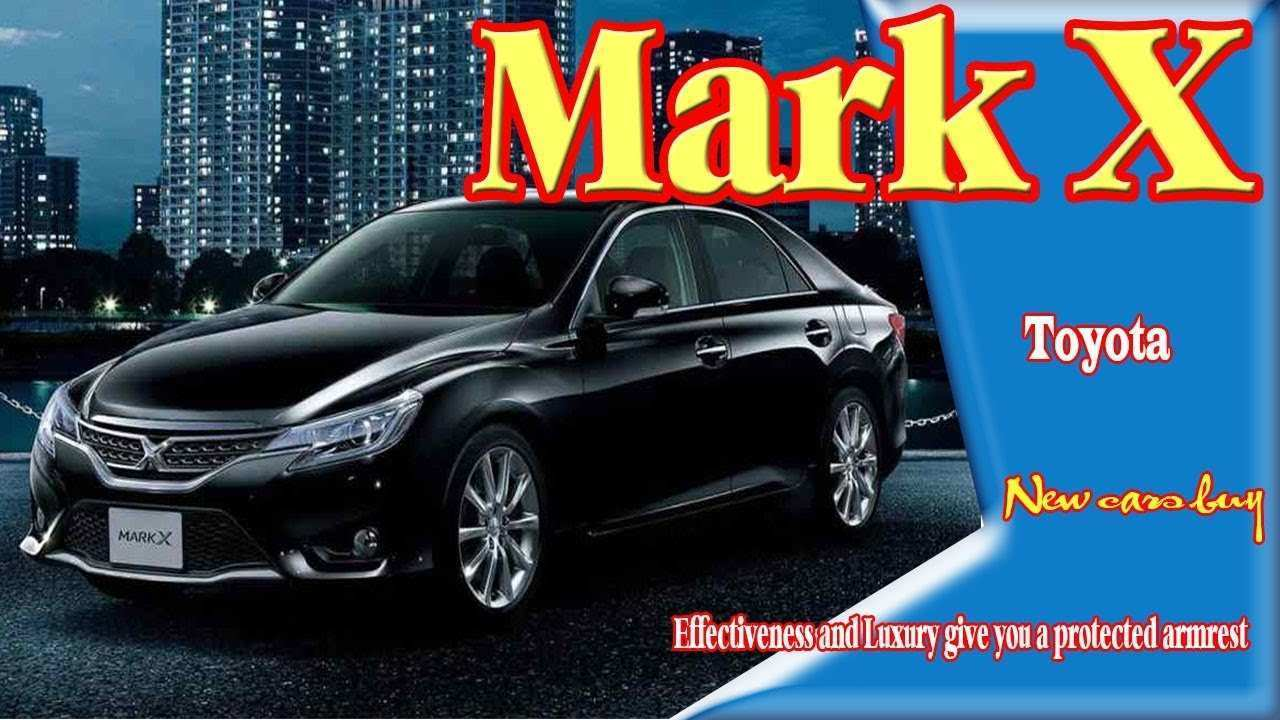 81 Best Review 2019 Toyota Mark X Prices by 2019 Toyota Mark X