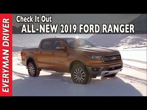 85 All New 2019 Ford Ranger Youtube Release by 2019 Ford Ranger Youtube