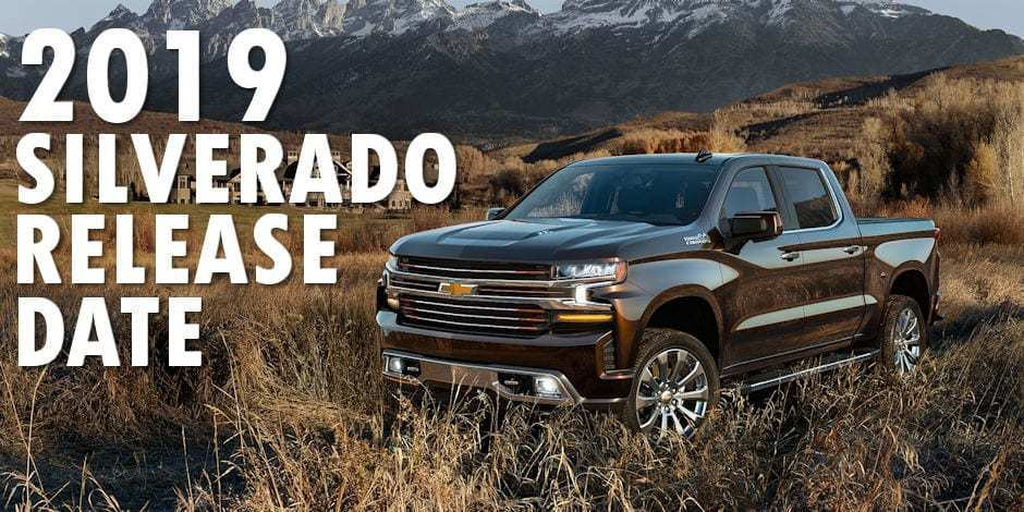 90 Concept of 2019 Chevrolet Silverado Release Date Research New for 2019 Chevrolet Silverado Release Date