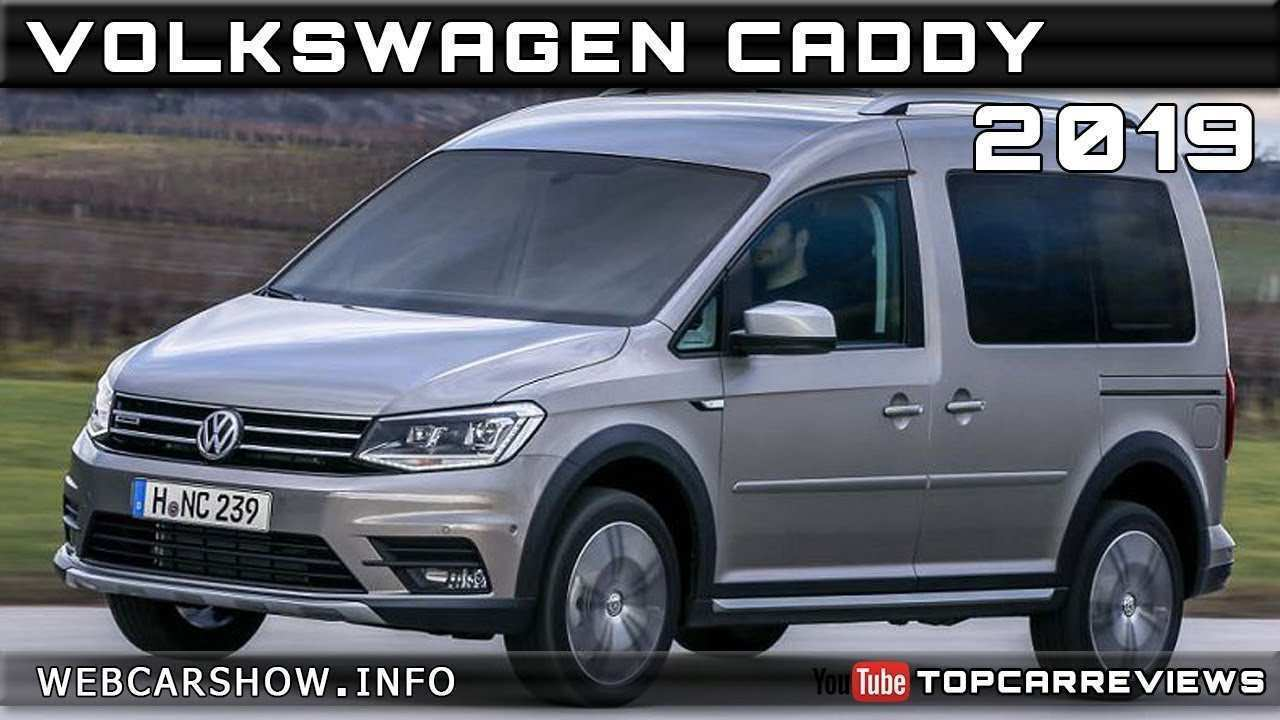 99 Great 2019 Volkswagen Caddy Review for 2019 Volkswagen Caddy