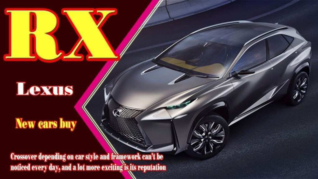 75 Concept of Lexus Rx Facelift 2019 Exterior and Interior for Lexus Rx Facelift 2019