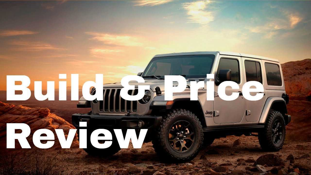 91 Gallery of 2019 Jeep Build And Price Photos with 2019 Jeep Build And Price