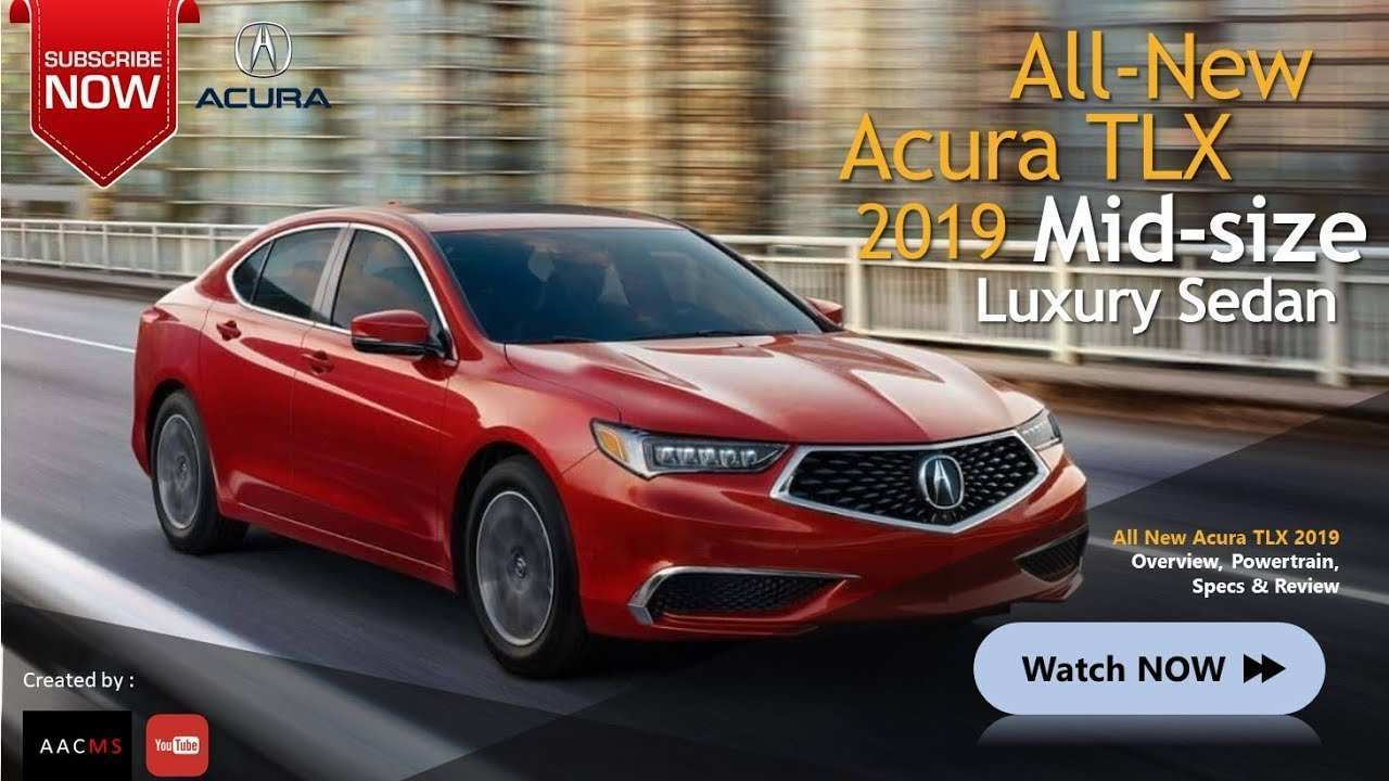 12 Great Best Acura Tlx 2019 Youtube Release Date Picture for Best Acura Tlx 2019 Youtube Release Date
