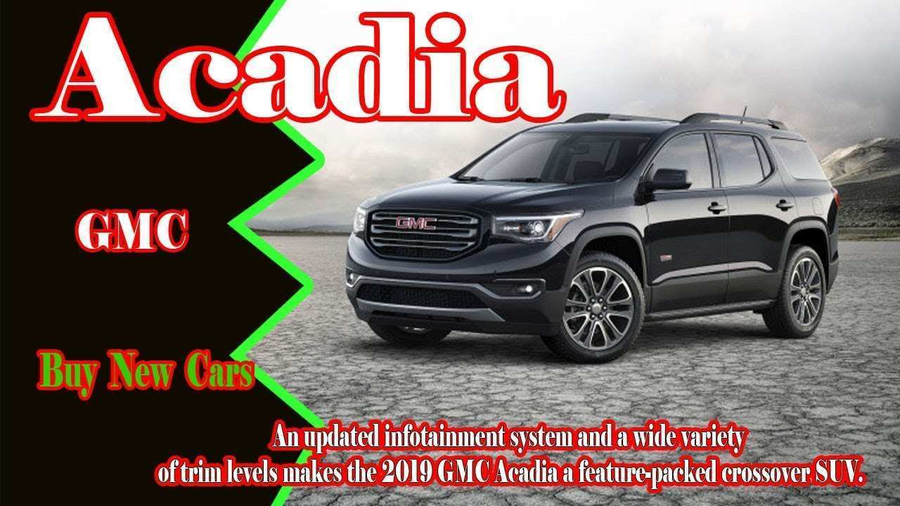 18 Best Review Gmc 2019 Acadia Price And Release Date Style with Gmc 2019 Acadia Price And Release Date