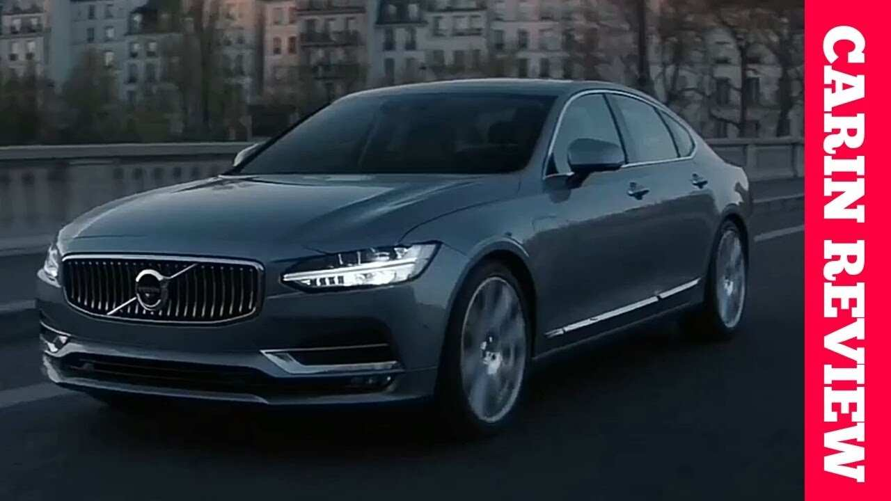 39 Great The S90 Volvo 2019 Review Model by The S90 Volvo 2019 Review
