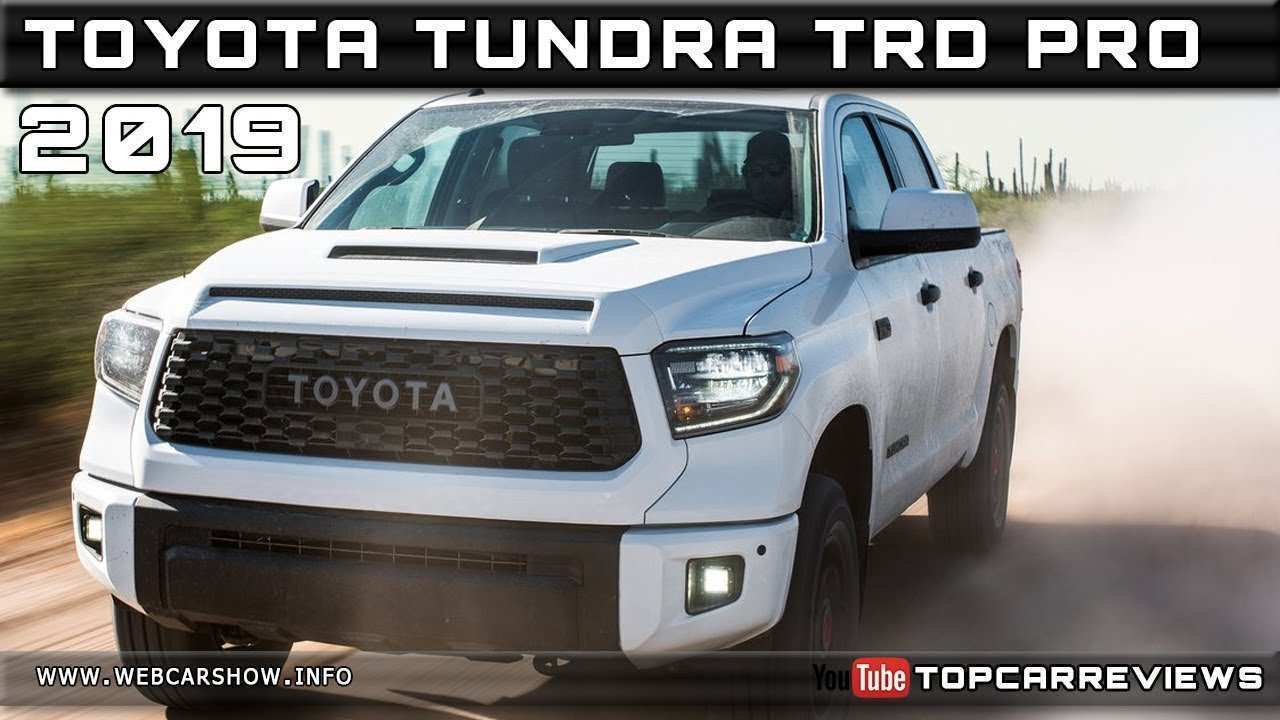 39 New New 2019 Toyota Tundra Release Date Price And Review Speed Test for New 2019 Toyota Tundra Release Date Price And Review