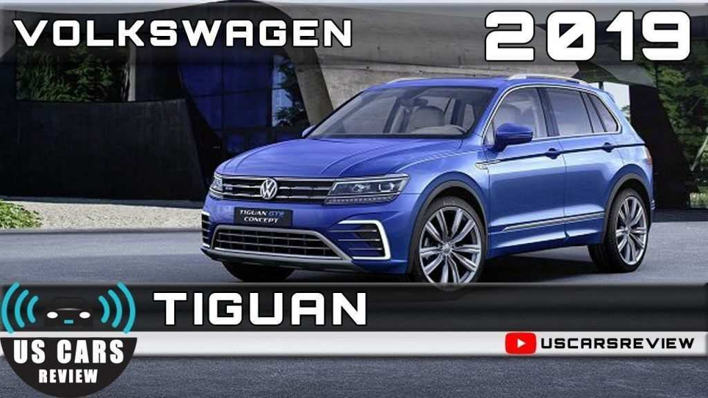 44 Great Best Volkswagen 2019 Tiguan Concept New Review for Best Volkswagen 2019 Tiguan Concept