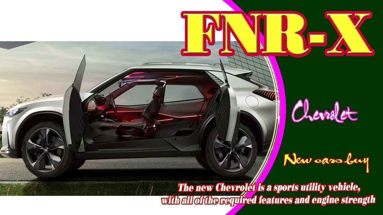 55 Best Review The Chevrolet Fnr X 2019 Performance And New Engine Redesign with The Chevrolet Fnr X 2019 Performance And New Engine