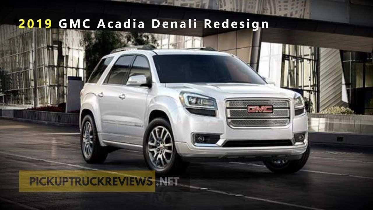 66 Concept of Gmc 2019 Acadia Price And Release Date Ratings for Gmc 2019 Acadia Price And Release Date
