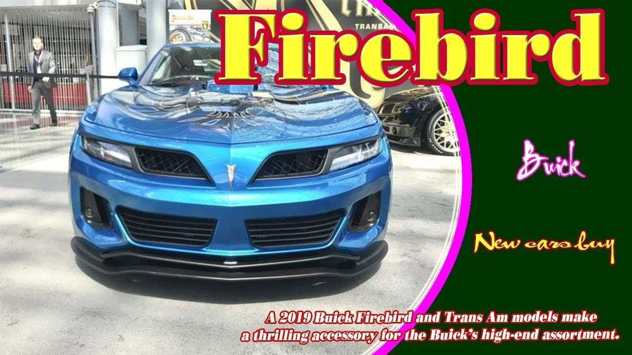 73 The Best 2019 Buick Firebird And Trans Am Specs And Review Style by Best 2019 Buick Firebird And Trans Am Specs And Review