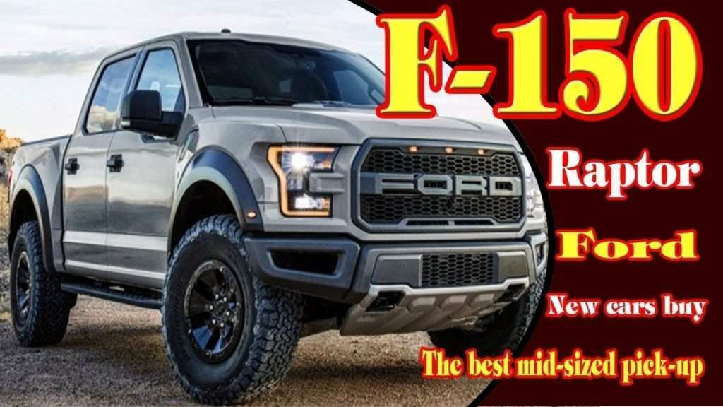 75 Best Review Best Ford 2019 F 150 Colors Redesign Interior with Best Ford 2019 F 150 Colors Redesign