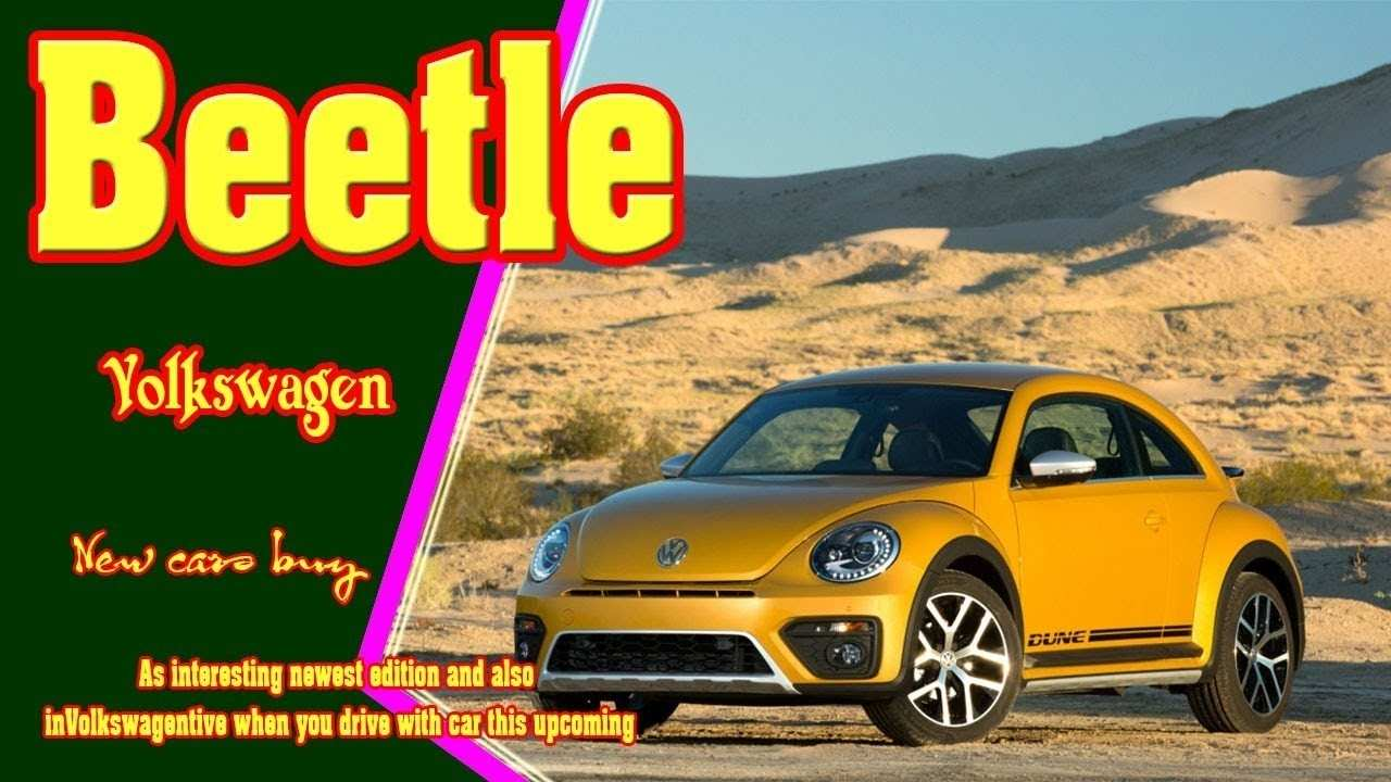 77 Concept of Best Volkswagen Beetle 2019 Price Exterior And Interior Review Picture by Best Volkswagen Beetle 2019 Price Exterior And Interior Review