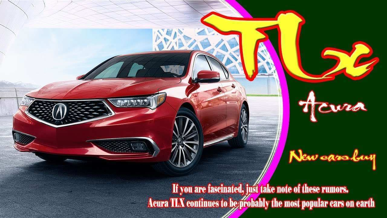 84 Gallery of New 2019 Acura Tlx Youtube Rumor Specs and Review by New 2019 Acura Tlx Youtube Rumor