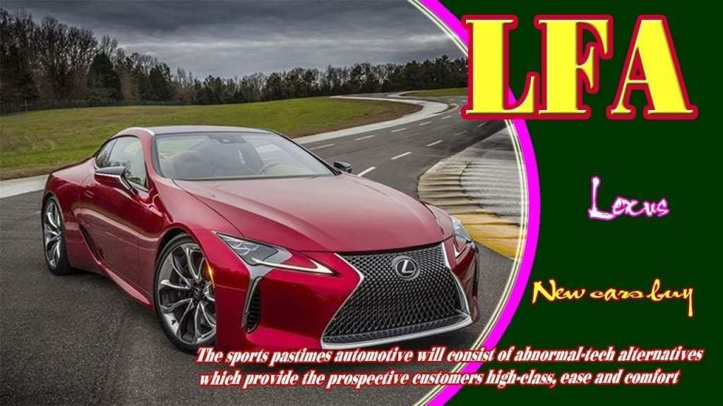 92 The Best Lfa Lexus 2019 Redesign Style with Best Lfa Lexus 2019 Redesign