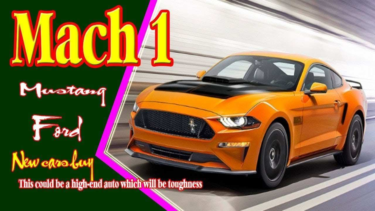 16 The 2019 Mustang Mach 1 History for 2019 Mustang Mach 1