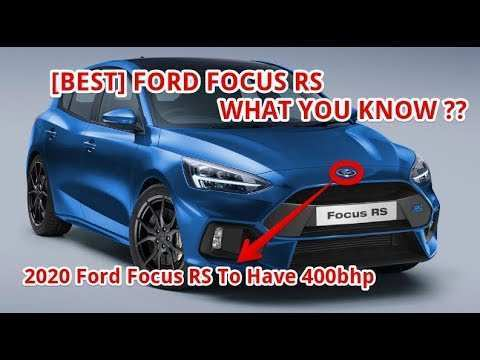 55 All New 2020 Focus Rs Ratings with 2020 Focus Rs