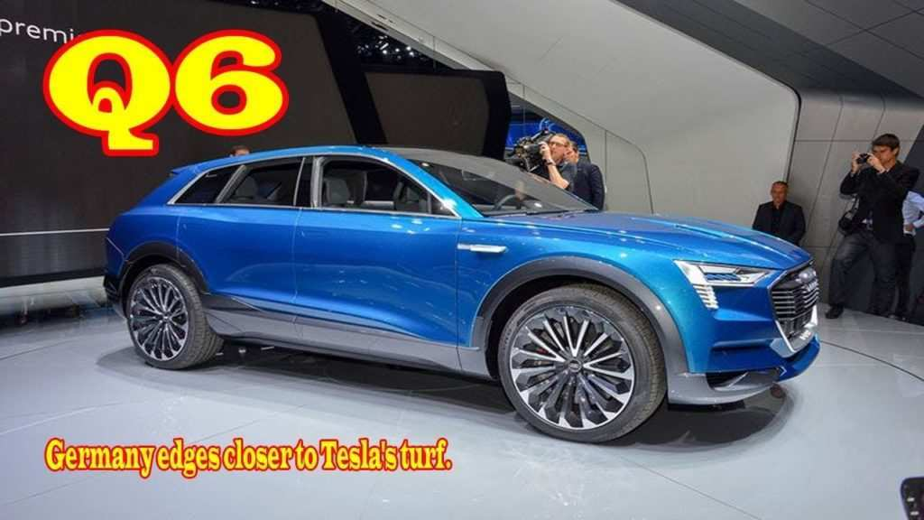 71 Concept of Audi Q6 Review Performance for Audi Q6 Review