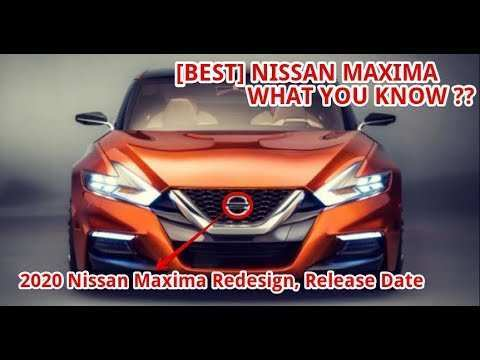 18 New 2020 Nissan Maxima Youtube Configurations with 2020 Nissan Maxima Youtube