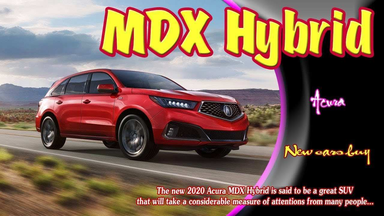 35 Concept of 2020 Acura Mdx Plug In Hybrid Configurations for 2020 Acura Mdx Plug In Hybrid