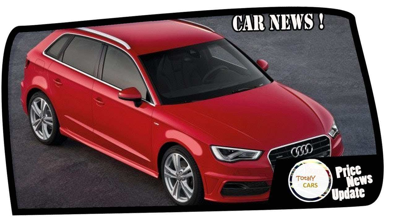 47 Best Review Audi A3 2020 Youtube Specs and Review for Audi A3 2020 Youtube