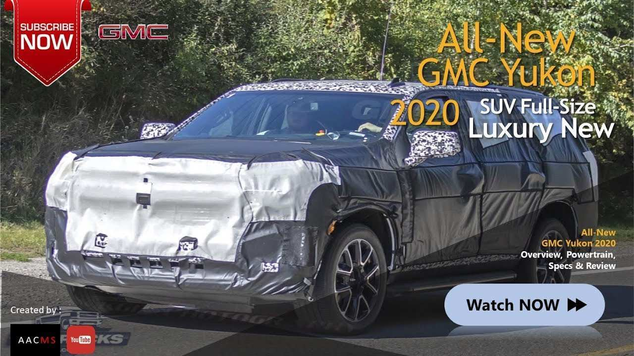 57 Great When Will 2020 Gmc Yukon Come Out Engine by When Will 2020 Gmc Yukon Come Out