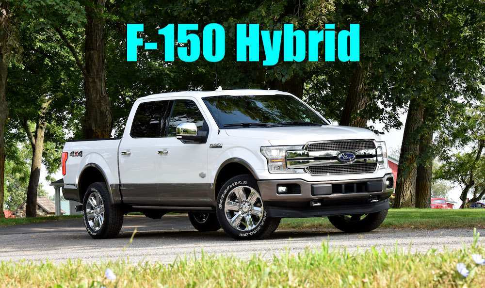 58 Best Review Ford F 150 Hybrid 2020 Release Date for Ford F 150 Hybrid 2020