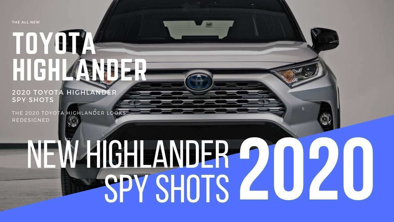 83 Best Review Toyota Highlander 2020 Redesign Performance with Toyota Highlander 2020 Redesign