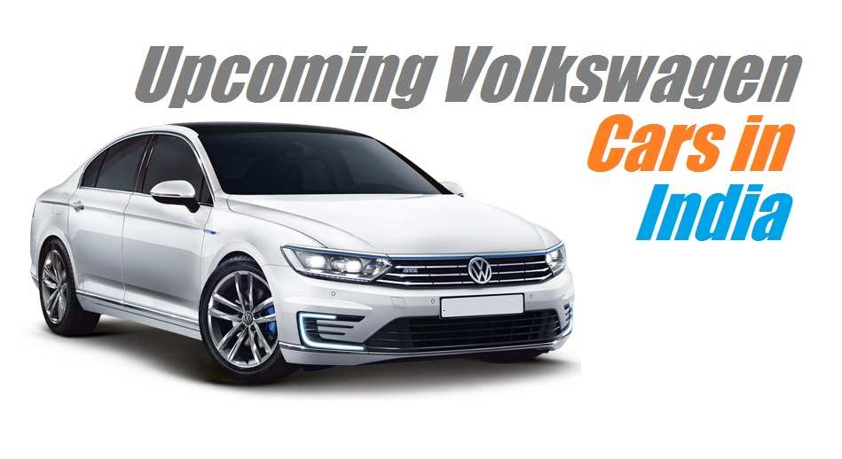 88 Great Upcoming Volkswagen Cars In India 2020 Release for Upcoming Volkswagen Cars In India 2020