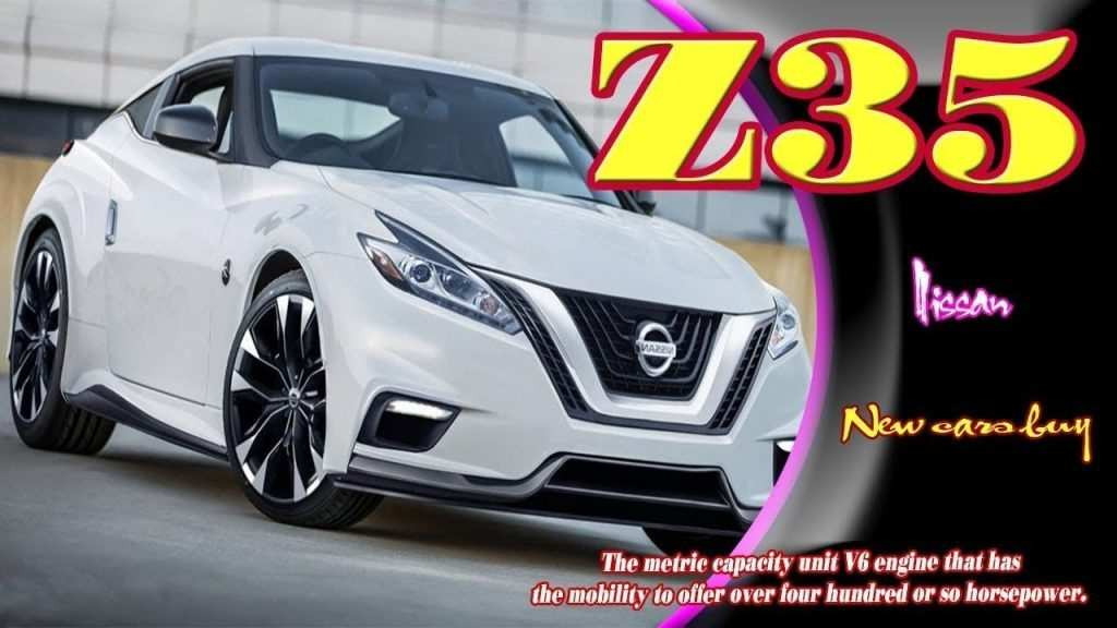 35 The 2019 Nissan Z35 Review Redesign and Concept for 2019 Nissan Z35 Review