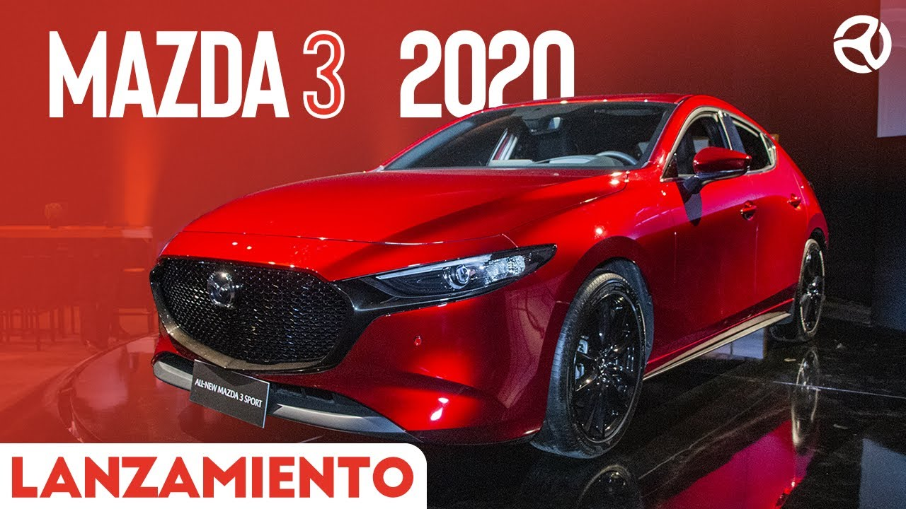 91 The Mazda 3 2020 Lanzamiento Research New with Mazda 3 2020 Lanzamiento